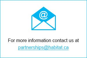 Email Us At partnerships@habitat.ca